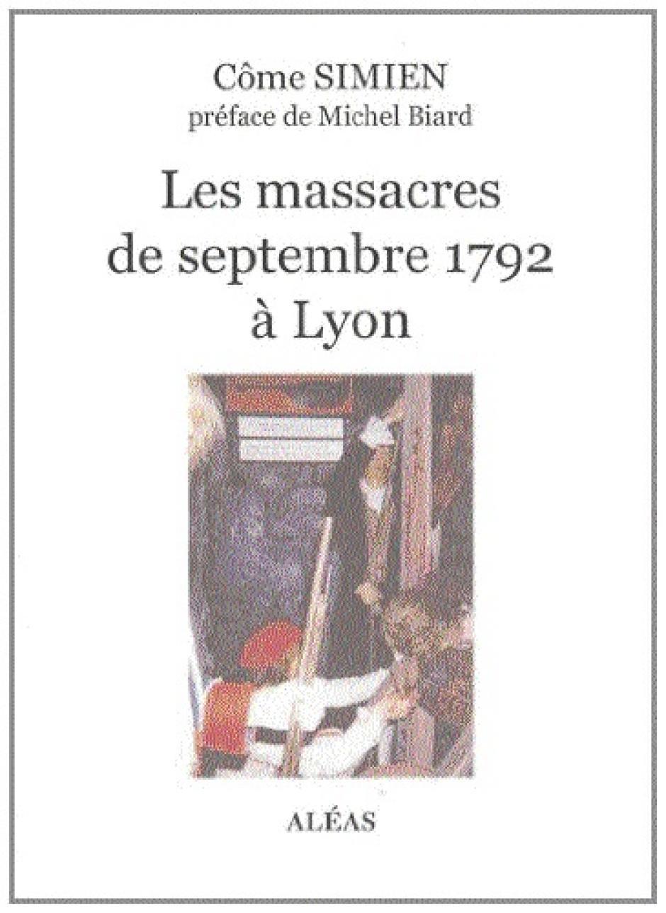 Les massacres de septembre 1792 à Lyon, Côme Simien