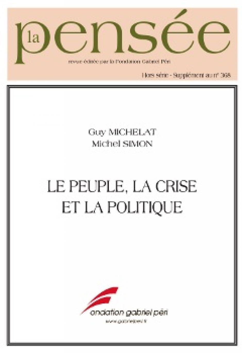 Le Peuple, la crise et la politique, Guy Michelat, Michel Simon