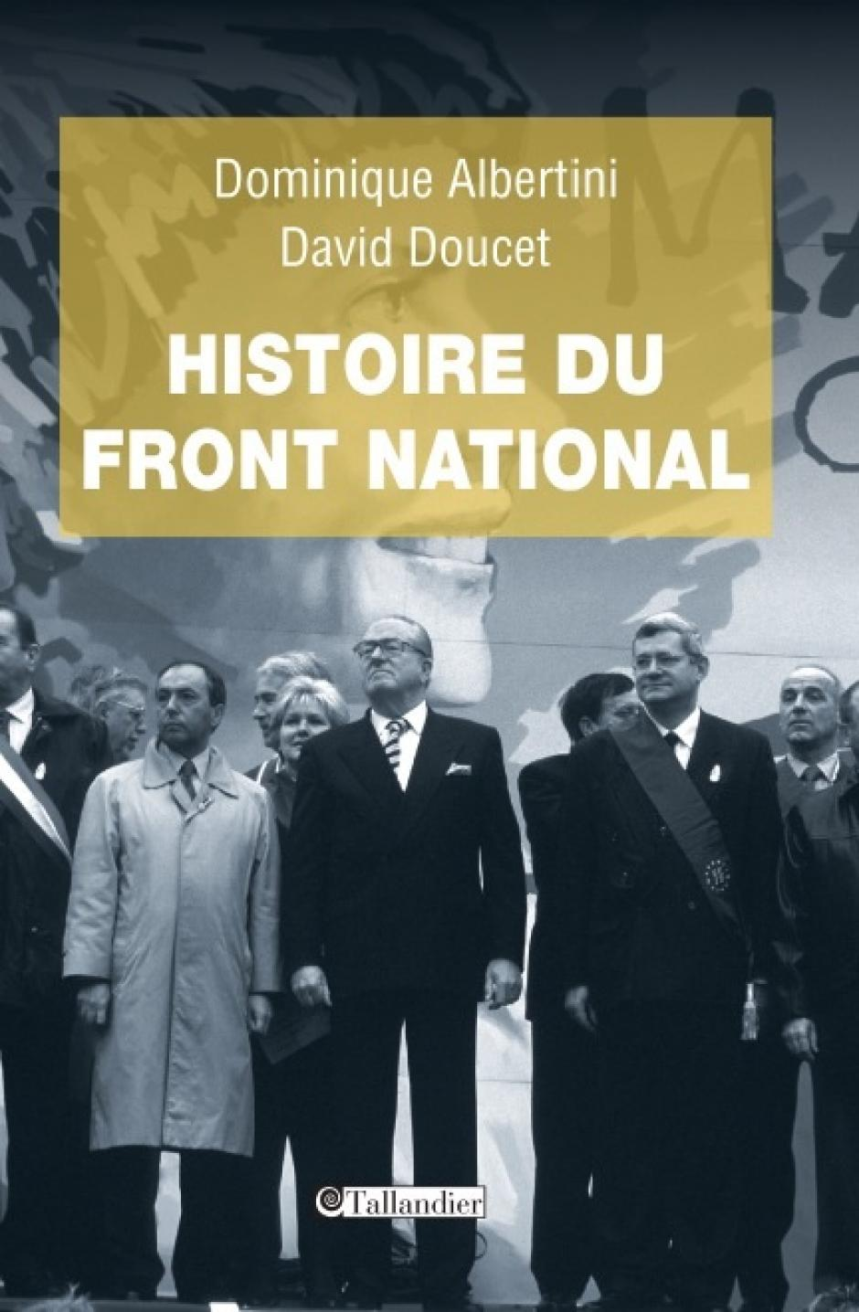 Histoire du Front national, Dominique Albertini et David Doucet