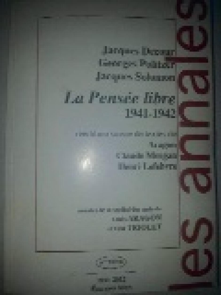 La Pensée libre : 1941-1942