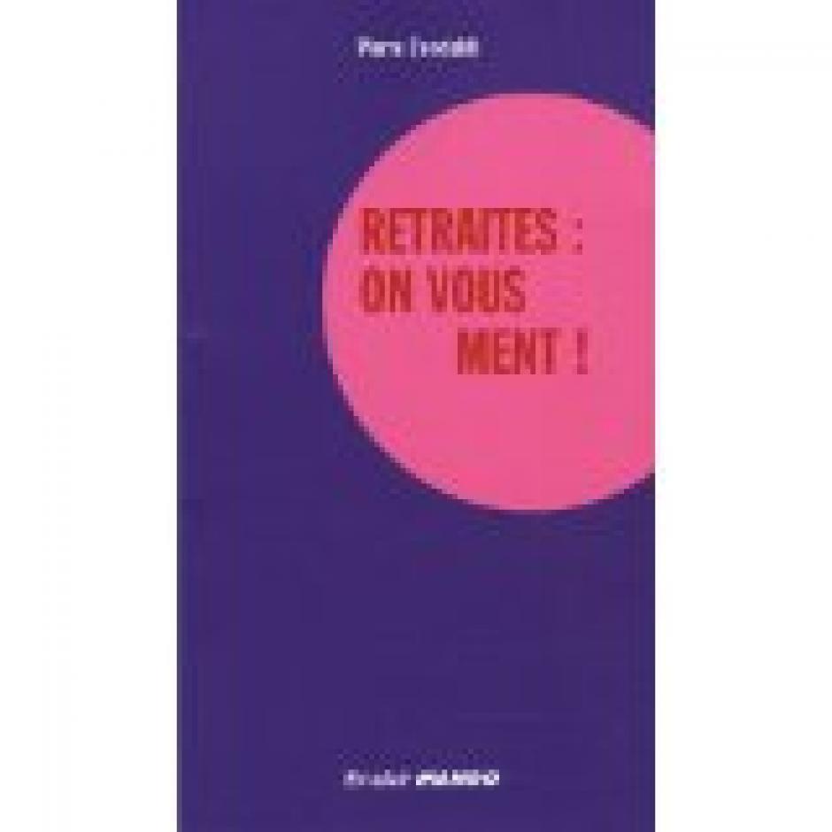 Penser les retraites, penser l'emploi, Pierre Concialdi*