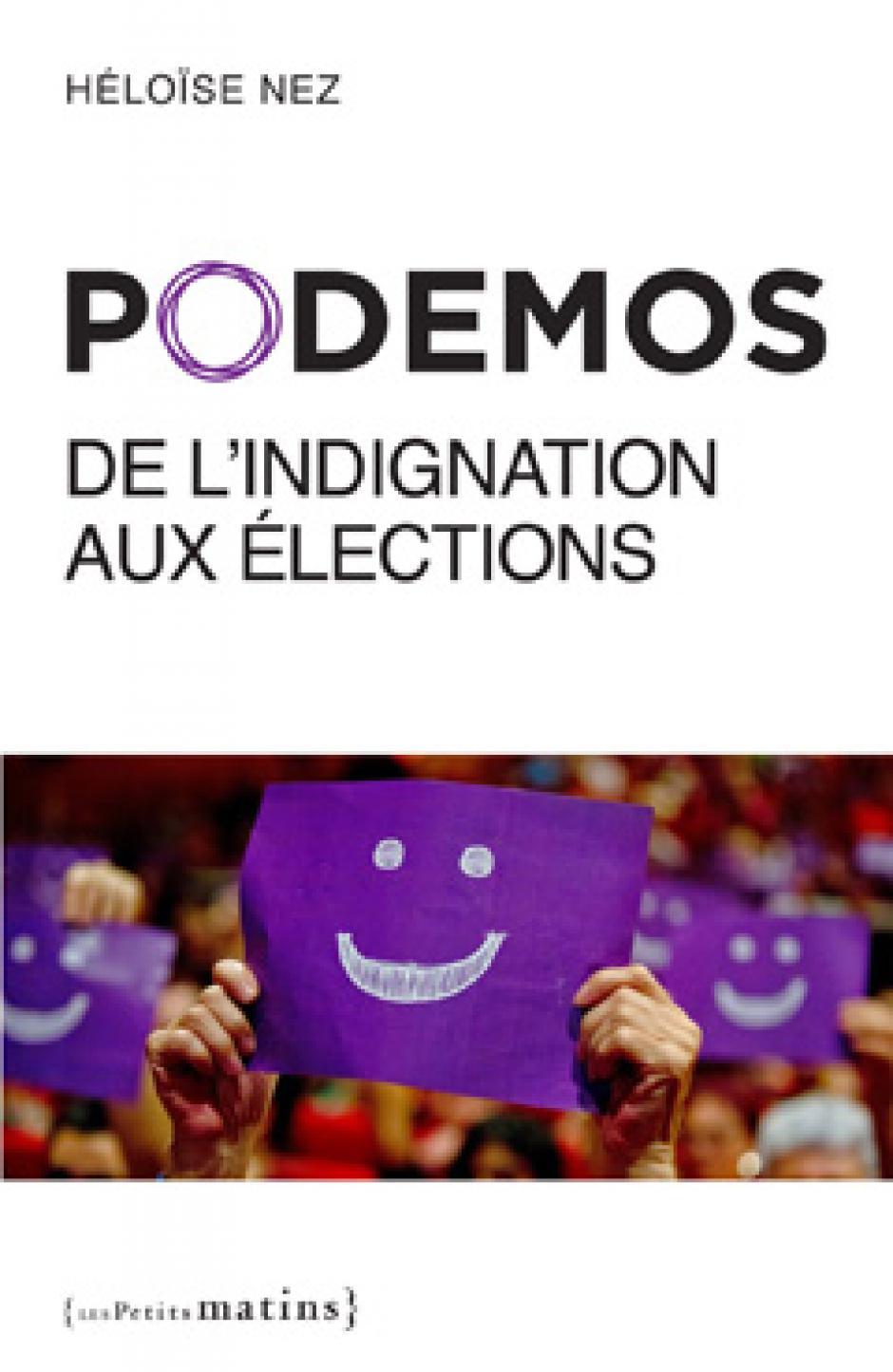 Le succès de Podemos en Espagne : rompre avec les tabous de la gauche, Héloïse Nez*