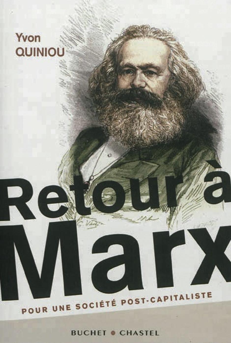 Yvon Quniou, Retour à Marx, Pour une société post-capitaliste