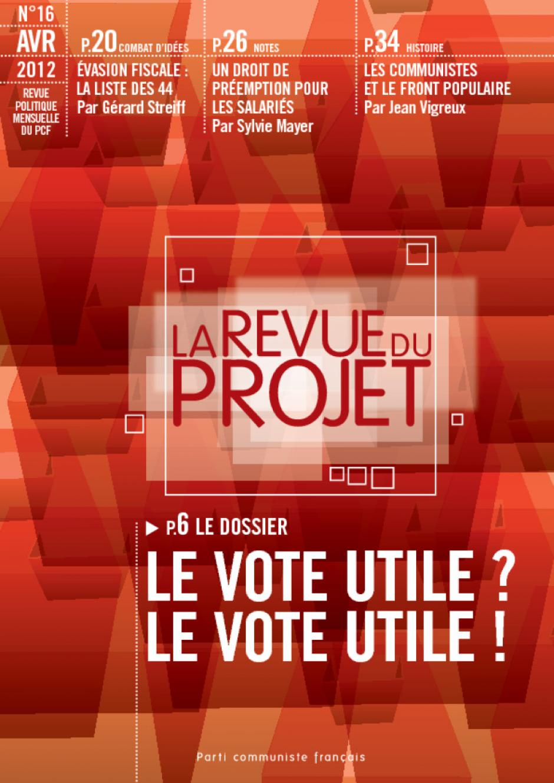 La Revue du  Projet, N° 16, avril 2012
