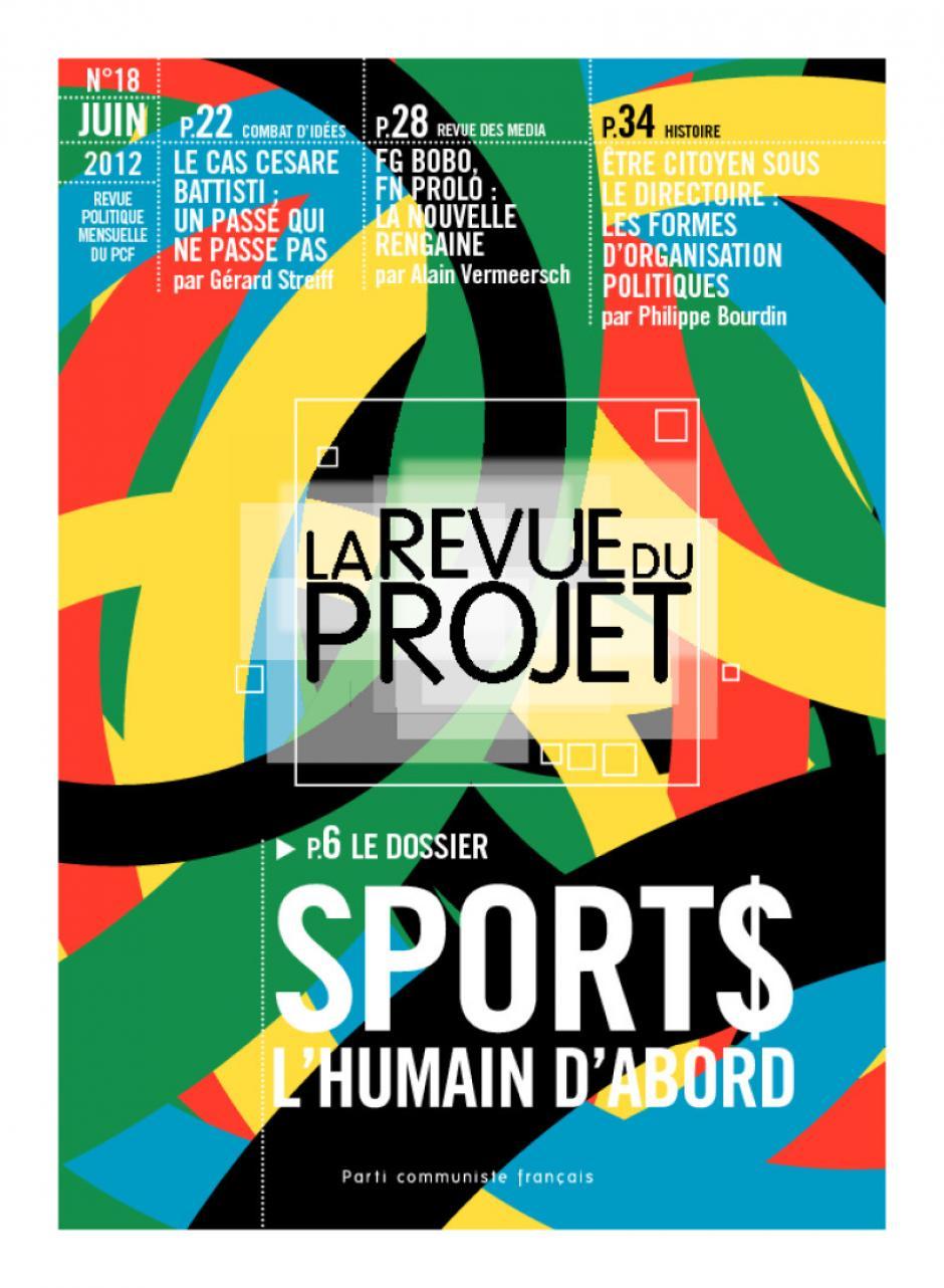 La Revue du  Projet, N° 18, juin 2012