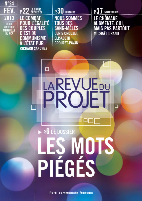 La Revue du  Projet, N° 24,  févier 2013