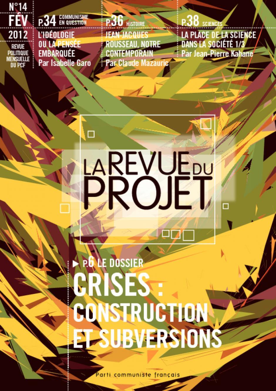 La Revue du  projet, N° 14, février 2012
