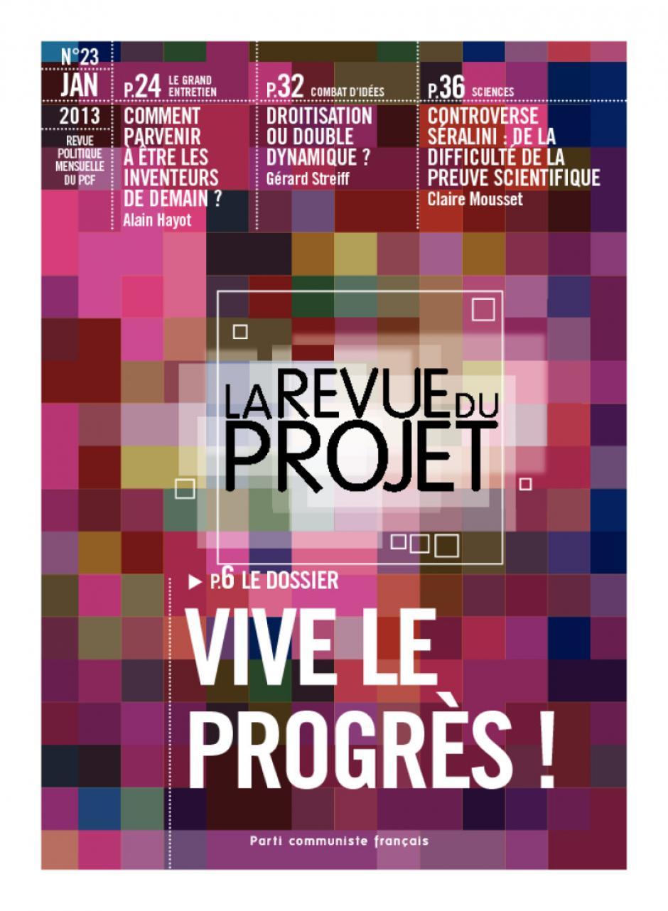 La Revue du  Projet, N° 23,  janvier 2013