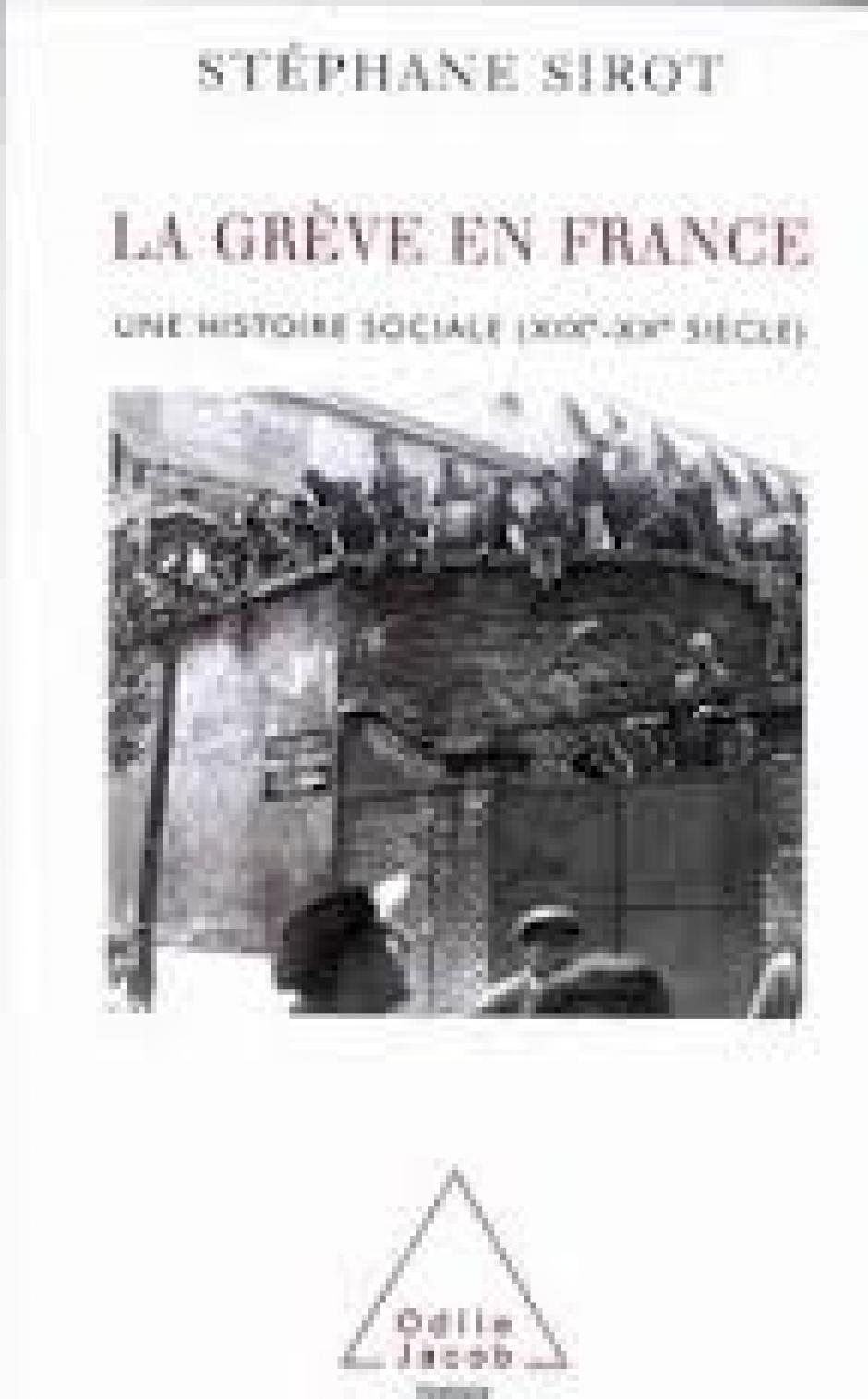 Les âges de la grève en France, Stéphane Sirot*