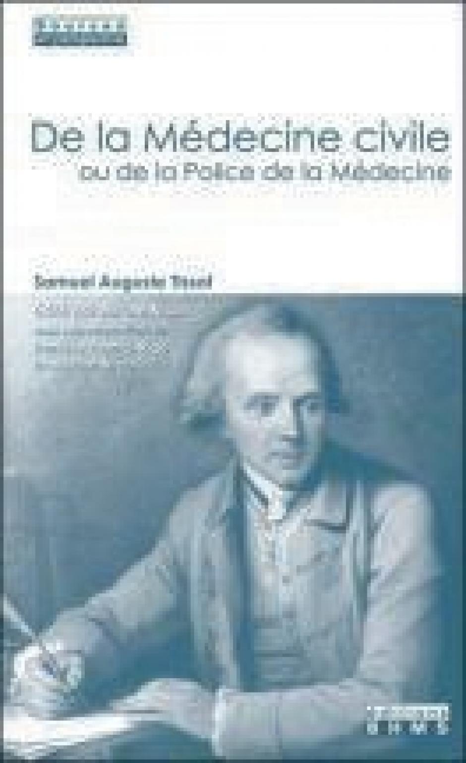 De la Médecine civile ou de la Police de la Médecine, Samuel Tissot